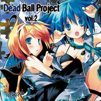 5/4TAKEPOD Dead Ball Project vol.2