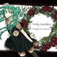 Polyphonic Branch Holy Garden