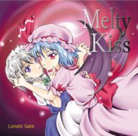Lunatic Gate Melty kiss