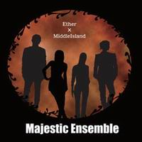 Ether×MiddleIsland Majestic Ensemble