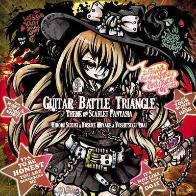 [kapparecords] Guitar Battle Triangle -theme of SCARLET FANTASIA-(初回盤)