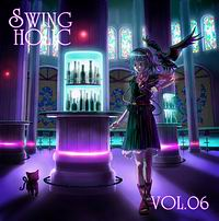 SWING HOLIC VOL.06