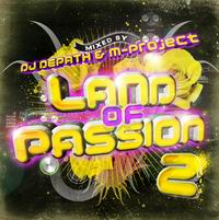 M.P.T. DJ DEPATH&M-Project / LAND OF PASSION 2
