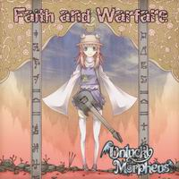 Unlucky Morpheus Faith and Warfare