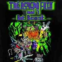 Psycho Filth Records THE PSYCHO FILTH vol7 -Bit Beast-