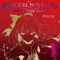 DiGiTAL WiNG RAVER'S NEST 1 TOHO RAVE PARTY