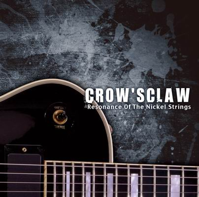 CROW'SCLAW Resonance Of The Nickel Strings