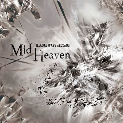 Illegal wave Records Mid Heaven