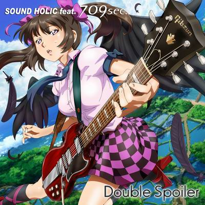 SOUND HOLIC feat. 709sec. Double Spoiler