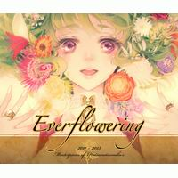 """発熱巫女~ず """"Everflowering"""" Masterpieces of Hatsunetsumiko's 2011 - 2013"""