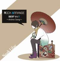 MeltyRecords Rock Arrange BEST Vol.1 ~Anime Song~