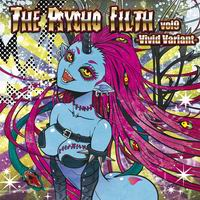 Psycho Filth Records THE PSYCHO FILTH vol9 -Vivid Variant-
