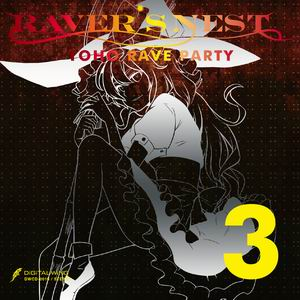 DiGiTAL WiNG RAVER'S NEST 3 TOHO RAVE PARTY