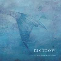 in the blue merrow -in the blue Vocal Collection-