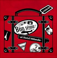 A little bit Bon sejour ! ~ at Hotel Milanda ~