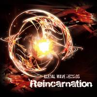 Illegal wave Records Reincarnation