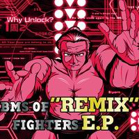 """SBFR BMS """"REMIX"""" OF FIGHTERS E.P."""