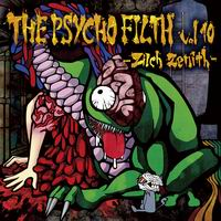 Psycho Filth Records THE PSYCHO FILTH vol10 -Zilch Zenith-