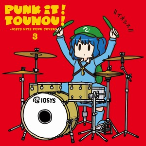 イオシス PUNK IT!TOUHOU!3 -IOSYS HITS PUNK COVERS-