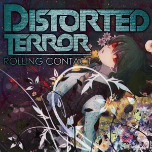 Rolling Contact Distorted Terror