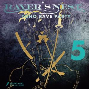 DiGiTAL WiNG RAVER'S NEST 5 TOHO RAVE PARTY