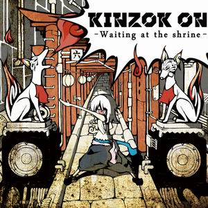 KINZOK ON Waiting at the shrine