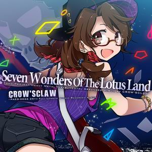 CROW'SCLAW Seven Wonders Of The Lotus Land