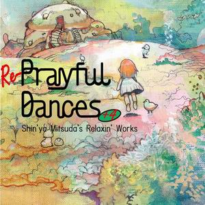 Music Pandora Re-Prayful Dances+4