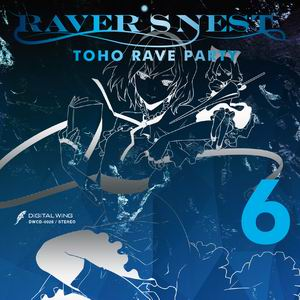 DiGiTAL WiNG RAVER'S NEST 6 TOHO RAVE PARTY