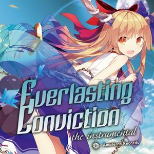 Amateras Records Everlasting Conviction the instrumental