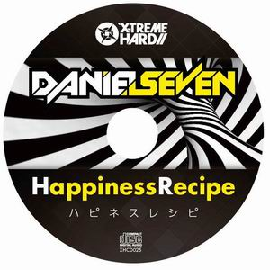 X-TREME HARD Daniel Seven - Happiness Recipe