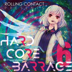 Rolling Contact HARDCORE BARRAGE 6
