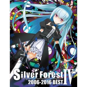 Silver Forest Silver Forest 2006-2016 BEST IV