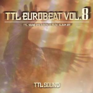 TTL SOUND TTL EUROBEAT VOL.8(予約)