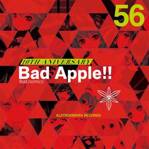 Alstroemeria Records 10TH ANIVERSARY Bad Apple!! feat.nomico