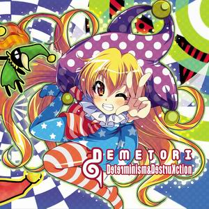 Demetori Determinism&DestruKction