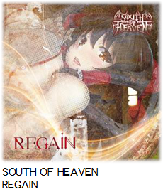 SOUTH OF HEAVEN REGAIN