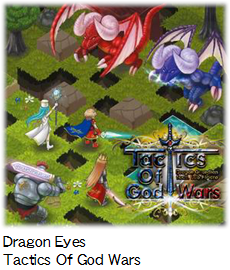 Dragon Eyes Tactics Of God Wars