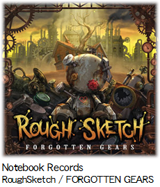 Notebook Records RoughSketch / FORGOTTEN GEARS