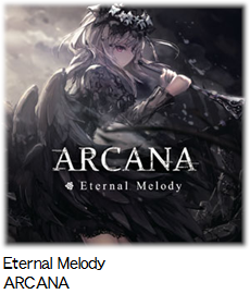 Eternal Melody ARCANA