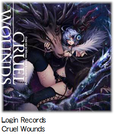 Login Records Cruel Wounds