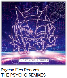 Psycho Filth Records THE PSYCHO REMIXES