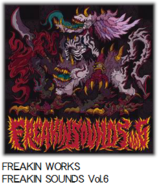 FREAKIN WORKS FREAKIN SOUNDS Vol.6