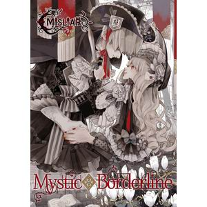 MISLIAR Mystic◆Borderline