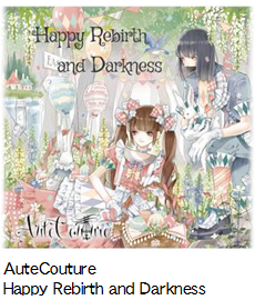 AuteCouture Happy Rebirth and Darkness