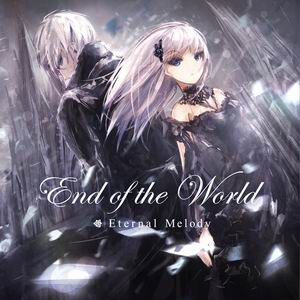 Eternal Melody End Of The World