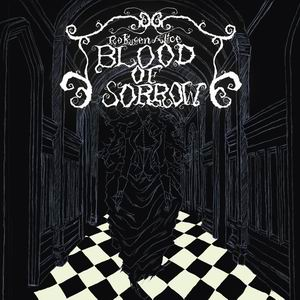 六弦アリス BLOOD OF SORROW
