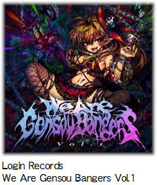 Login Records We Are Gensou Bangers Vol.1