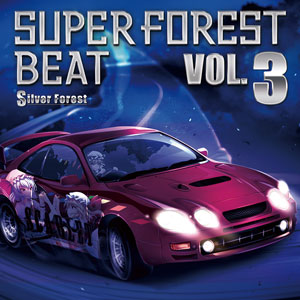 Silver Forest Super Forest Beat VOL.3