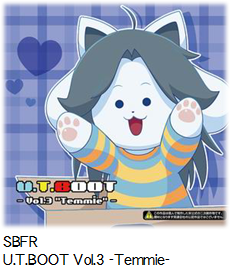 SBFR U.T.BOOT Vol.3 -Temmie-